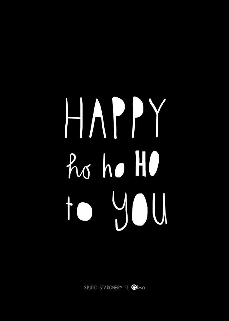 Happy ho ho ho to you - Buy it at www.vanmariel.nl