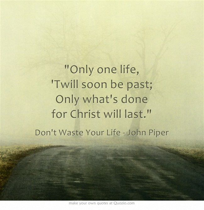 Dont Waste Your Life Book Report