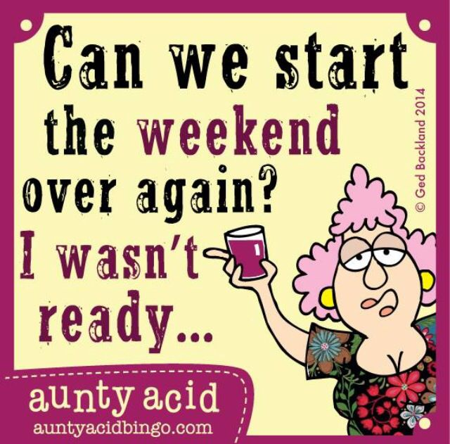 Weekend Over Funny Quo...