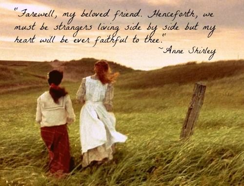 Quotes From Anne Of Green Gables About Friendship : Anne and diana quotes quotesgram