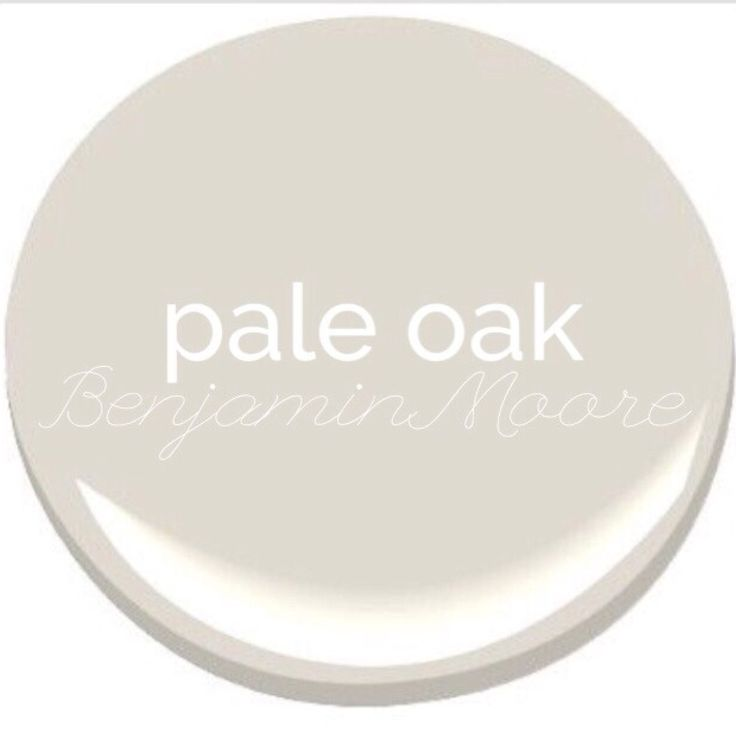 Pale Oak Benjamin Moore Paint For The Home Pinterest