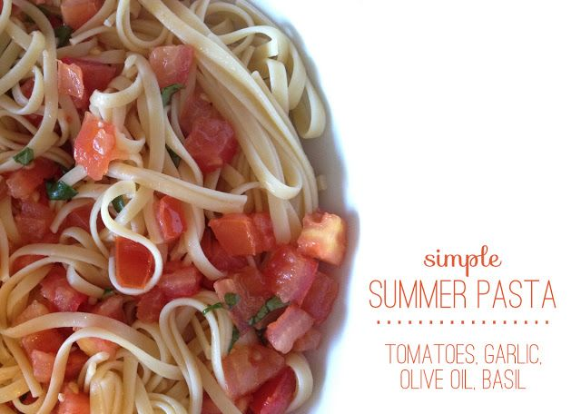 Darling Notes: Simple Summer Pasta | Recipes | Pinterest