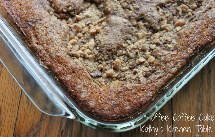 Toffee Coffee Cake | Breakfast recipes I want to try | Pinterest