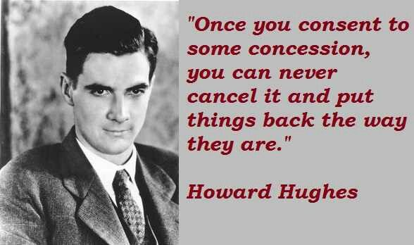 Image result for howard hughes quotes
