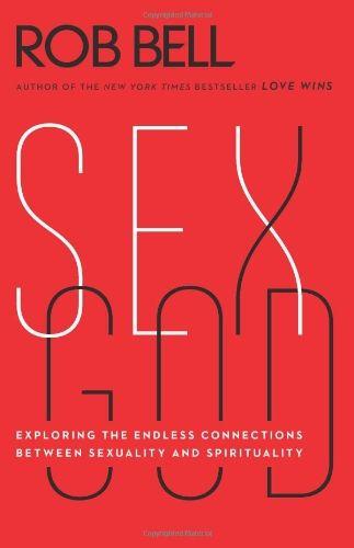 Sex God Exploring Connections Spirituality dp