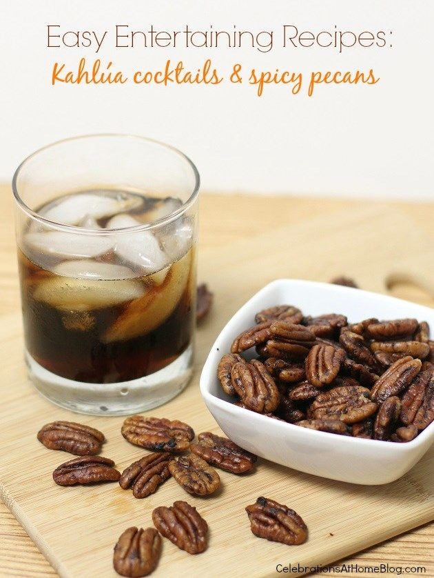 EASY ENTERTAINING RECIPES :: COCKTAILS & SPICY PECANS