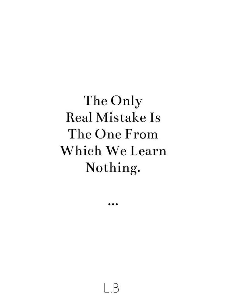 Learning From Our Mistakes Quotes Quotesgram