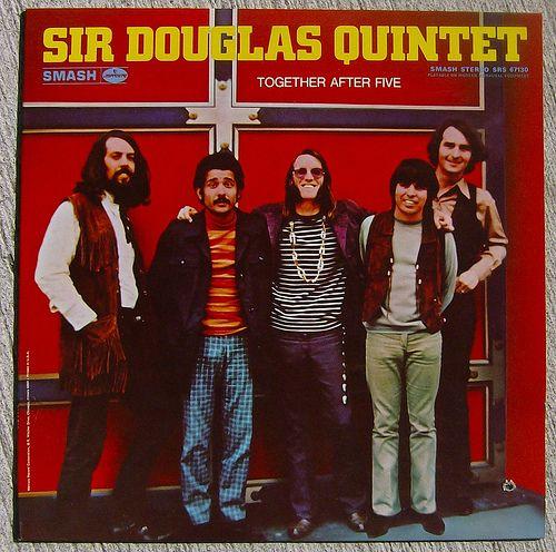 Sir Douglas Quintet The Rains Came Bacon Fat