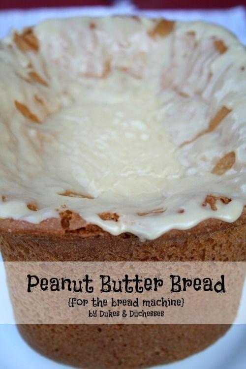 Peanut Butter Bread {for the Bread Machine