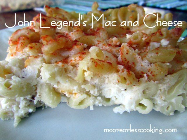 John Legend's Mac and Cheese | Breads and Pastas | Pinterest