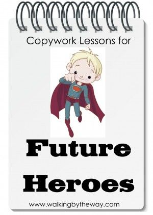 "Copywork For Future Heroes ""need help getting your copywork quotes together for your boy?"" review by Kendra @Aussie Pumpkin Patch"