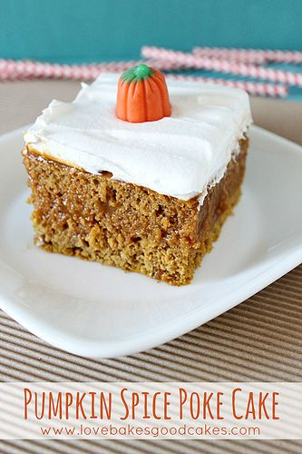 Pumpkin Spice Poke Cake | yummy | Pinterest