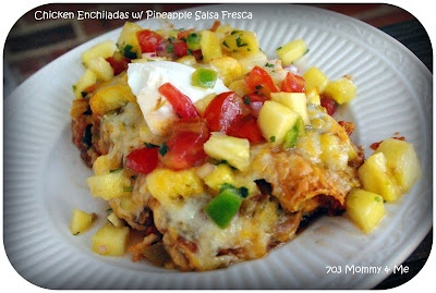 chicken and sweet potato enchiladas with pineapple salsa. Super yummy ...