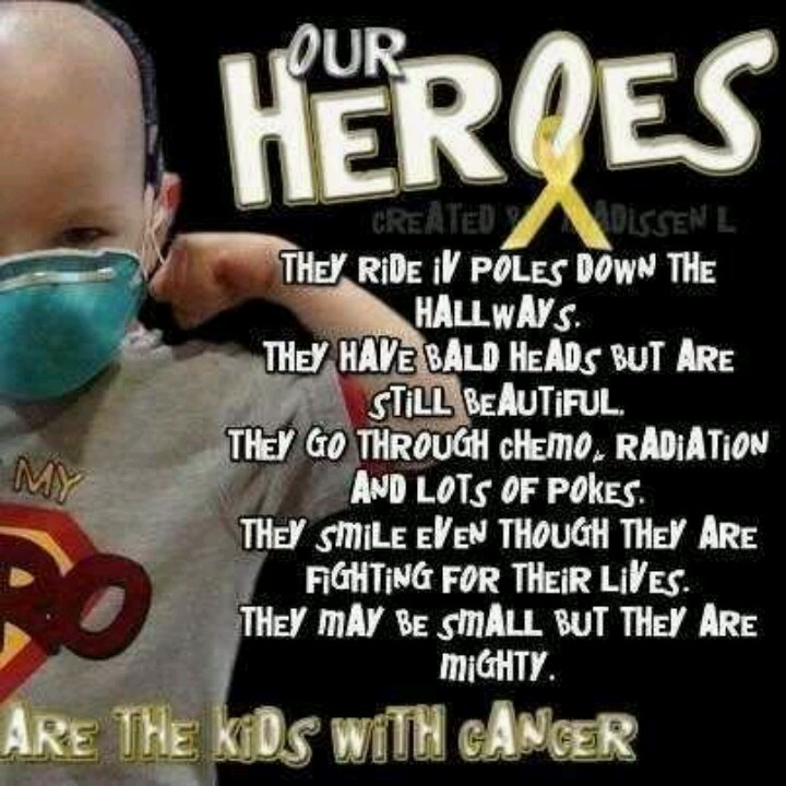 these kids are true heroes cancer quotes pediatric