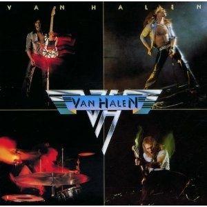 Van Halen - Van Halen favorite-bands-albums-etc
