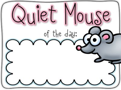 Quiet Mouse.  Shhh--Freebie!