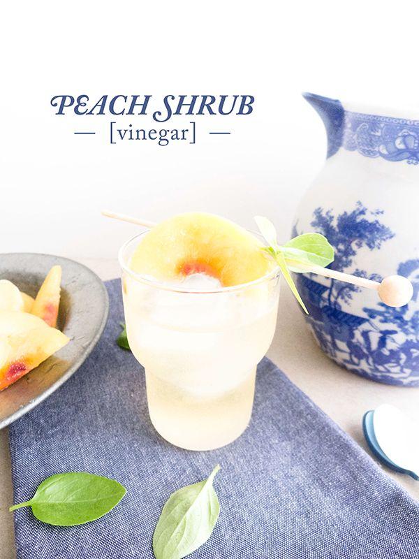 Peach Vinegar Shrub | recipes-drinks | Pinterest