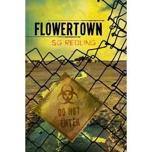 Flowertown by S.G. Redling.  Pretty good novel about a contamination site.