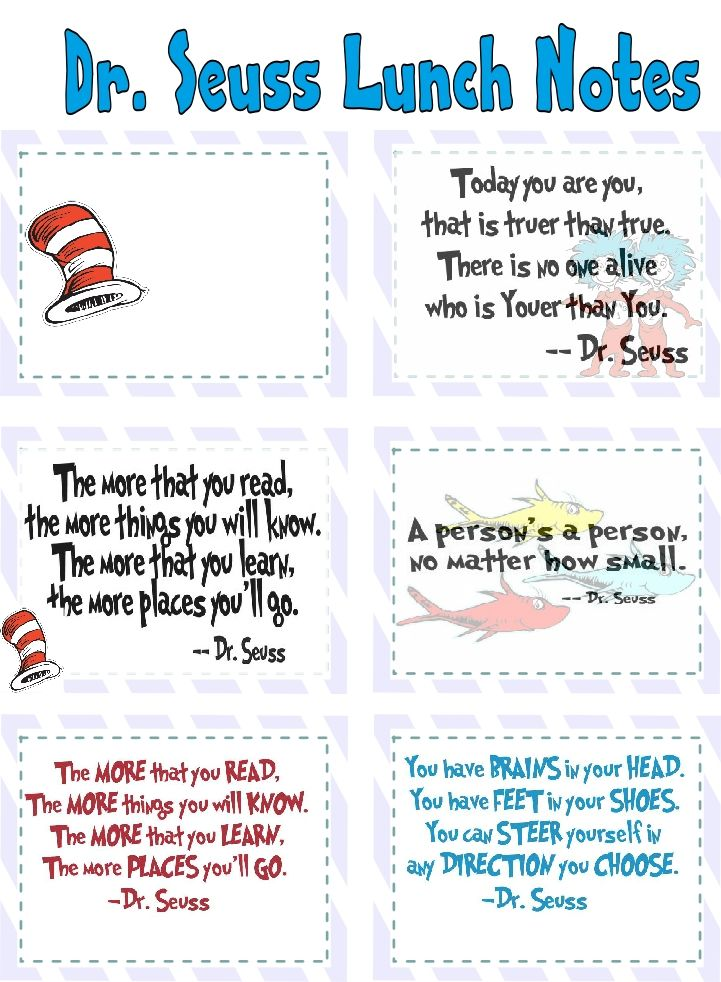 Printable Dr Suess Lunch notes...super cute for back to school