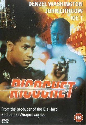 Ricochet (1991)   Denzel Washington