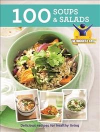 Biggest Loser: 100 Soups and Salads book | The Biggest Loser | Pinter ...