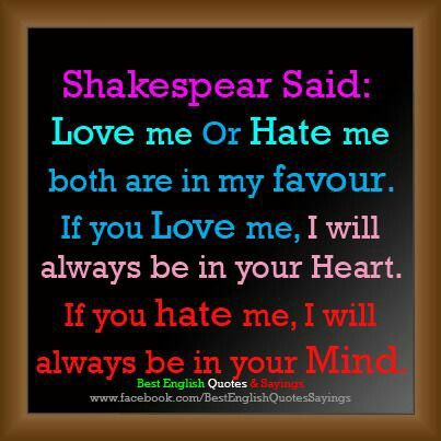 "love and hate shakespear We have a romantic soul here are nosweatshakespeare and would like to share our favourite shakespeare love quotes reading shakespear's ""the stroke of."
