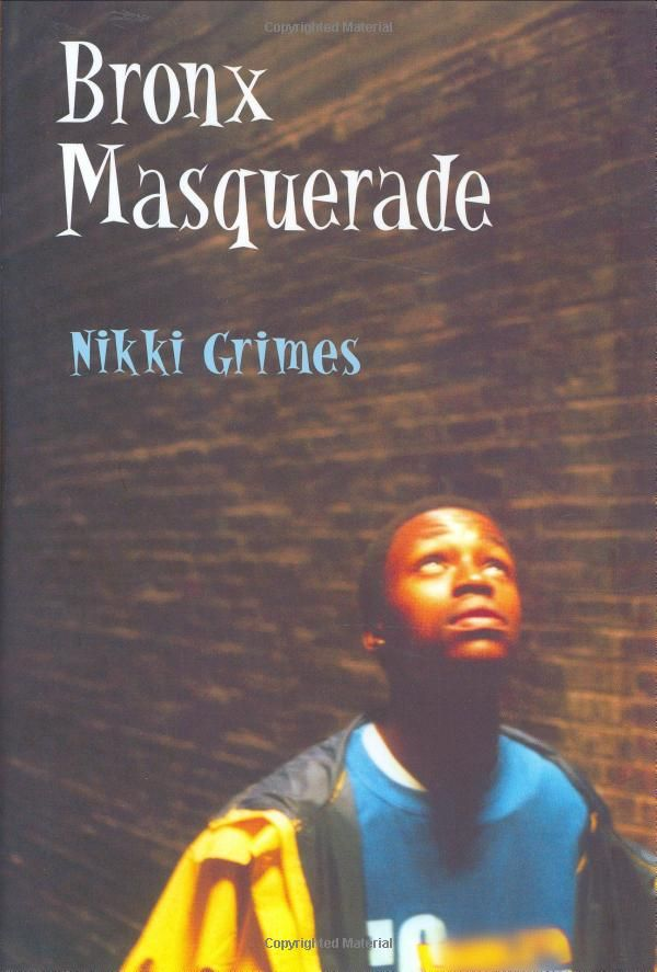 bronx masquerade by nikki grimes this Nikki grimes lesson plans for bronx masquerade , more - free english learning  and teaching resources from varsity tutors.