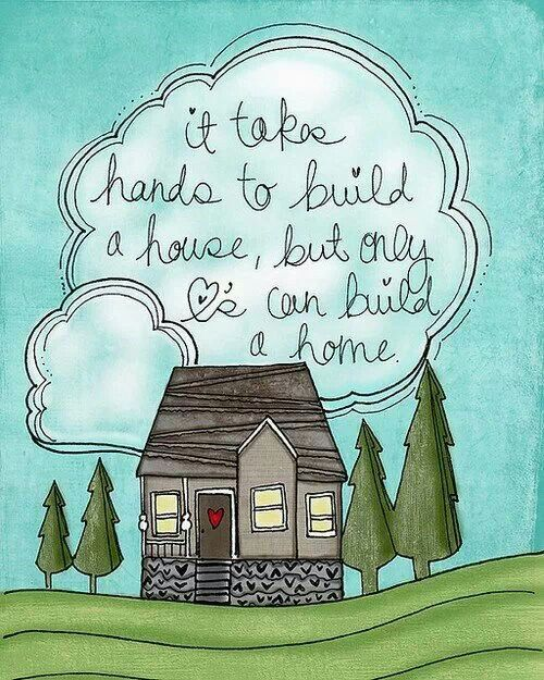 Building A House Quotes Quotesgram