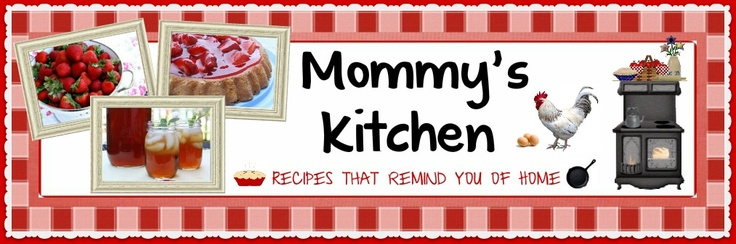Mommy's Kitchen( Great RECIPE Site)