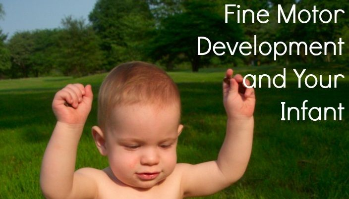 Fine Motor Development And Your Infant B C Goodies