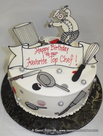 Birthday Cake Designs For A Chef : Pin by Sweet Sisters Cakes on Happy Birthday to You ...
