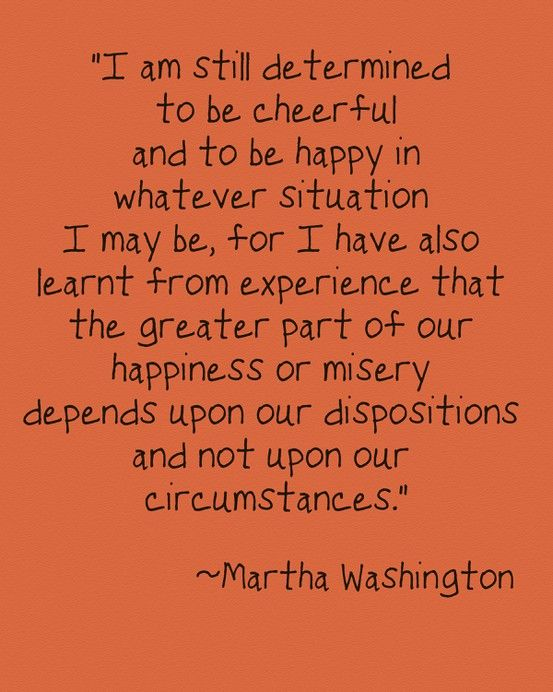 I am still determined to be cheerful....