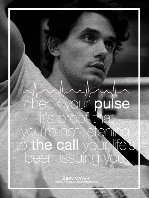 Dumb John Mayer Quotes. QuotesGram