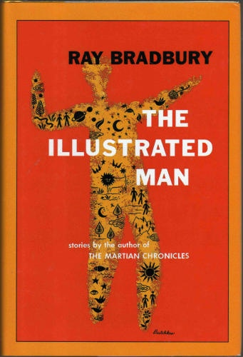 a summary of the book the illustrated man by ray bradbury The illustrated man - ebook written by ray bradbury read this book using google play books app on your pc, android, ios devices download for offline reading, highlight, bookmark or take notes while you read the illustrated man.