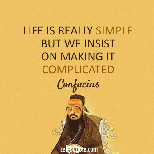 confucius quotes 19 quotes have been tagged as confucius: confucius: 'on a deux vies et la deuxième commence le jour ou l'on se rend compte qu'on n'en a qu'une', matt mc.