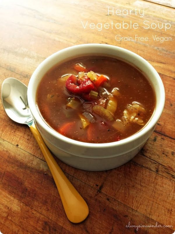 Hearty Vegetable Soup- Grain Free, Vegan or Vegetarian option - Always ...