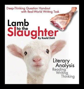 """lamb to the slaughter by roald dahl analysis The ultimate example of dark humor in """"lamb to the slaughter"""" is, of course, the spectacle of the policemen and detectives sitting around the maloney kitchen labels: lamb to the slaughter by roald dahl critical analysis, lamb to the slaughter by roald dahl notes, lamb to the slaughter by roald dahl."""