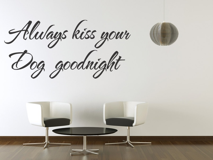 Kiss Your Dog Goodnight  Wall Quote Decal Wall Lettering Sticker Art Pet Decor (131). $15.99, via Etsy.