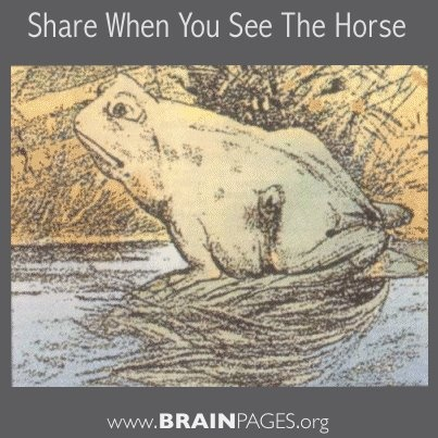 Share when you see the horse.   Good from BrainPages.org