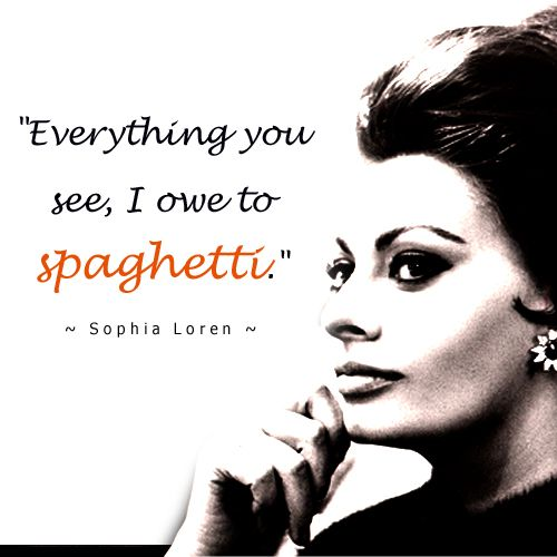 Everything you see, I owe to spaghetti. | Quotes | Pinterest