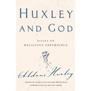 huxley and god essays on religious experience