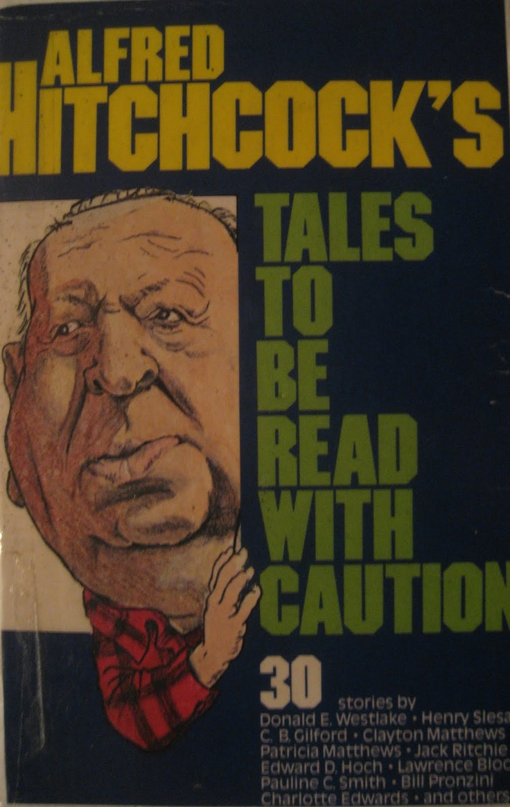 Alfred Hitchcock short stories.