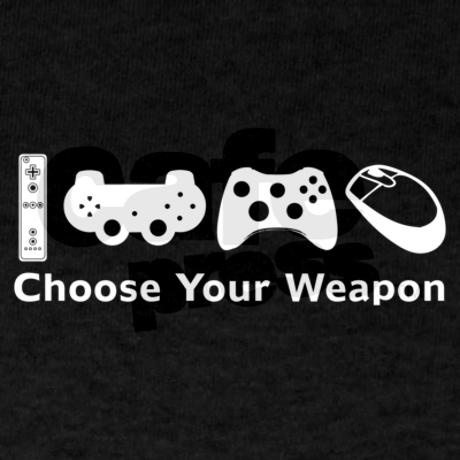 Choose Your Weapon…