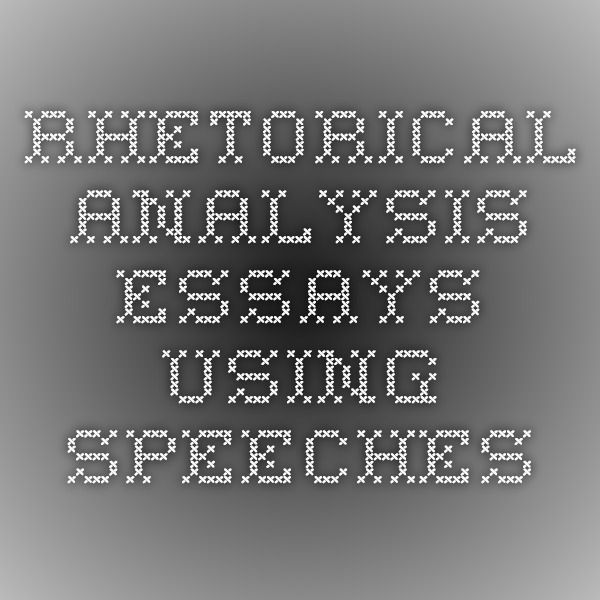 rhetorical speech analysis essay