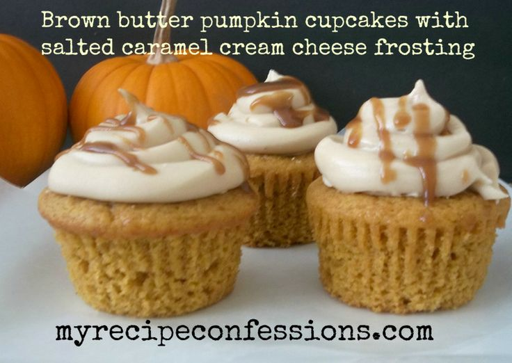 Brown Butter Pumpkin Cupcakes with Salted Caramel Cream Cheese ...