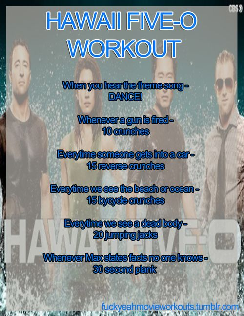 Hawaii Five-O Workout!  Want to see more workouts like this one? Follow us here.