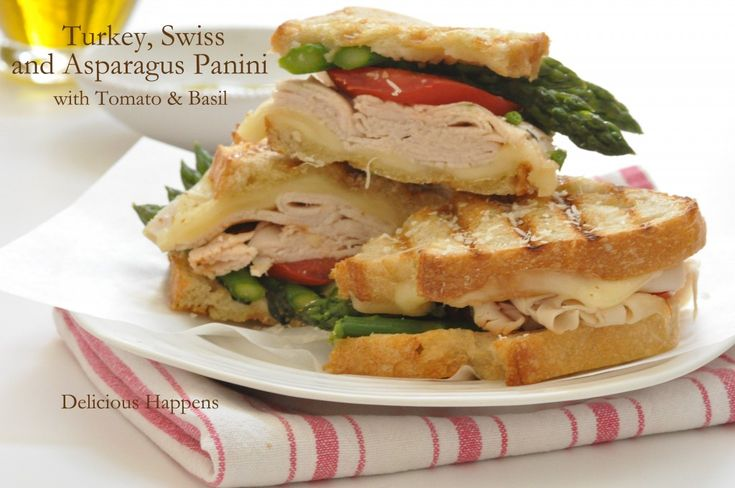 Turkey, Swiss and Asparagus Panini with Tomato and Basil. Delicious ...