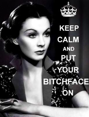 Keep Calm & Put your Bitch Face On funny image