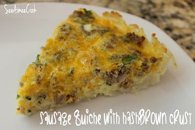 Sausage Quiche with Hash Brown Crust | casseroles | Pinterest