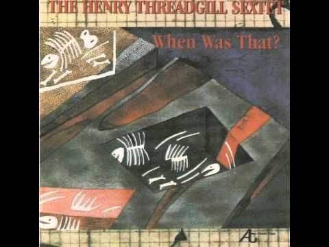 Henry Threadgill Sextett You Know The Number